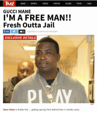 This The Best Damn Day Of My Life. Praise GOD!! 🙏🙏🙏: TMZ NEWS  SPORTS  VIDEOS  PHOTOS  CELEBS  STORE  TOUR  GUCCI MANE  I'M A FREE MAN!!  Fresh Outta Jail  f 493  4 5/26/2016 12:27 PM PDT By TMZ STAFF  EXCLUSIVE DETAILS  Getty  Gucci Mane is finally free getting sprung from behind bars 4 months early. This The Best Damn Day Of My Life. Praise GOD!! 🙏🙏🙏