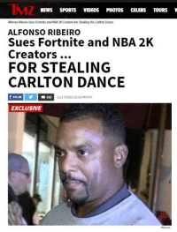 Alfonso Ribeiro, Nba, and News: TMZ  NEWS SPORTS VIDEOS PHOTOS CELEBS TOURS V  Alfonso Ribeiro Sues Fortnite and NBA 2K Creators for Stealing His Carlton Dance  ALFONSO RIBEIRO  Sues Fortnite and NBA 2K  Creators...  FOR STEALING  CARLTON DANCE  12/17/2018 12:35 PM PST  EXCLUSIVE  TMZ com