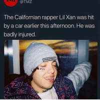 Bruh, Memes, and Californian: @TMZ  The Californian rapper Lil Xan was hit  by a car earlier this afternoon. He was  badly injured  @respectingrappers  ONSOMESHIT  Zzz Bruh 😂 @thehoodtube