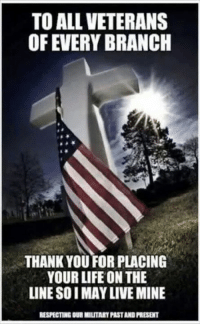 Best Military Branch >> To ALL VETERANS OF EVERY BRANCH THANK YOU FOR PLACING YOUR ...