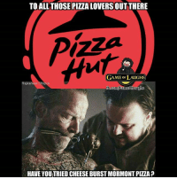 Anyone in the mood for a pizza atm? 😇 _ Via: Game of Laughs (fb): TO ALLTHOSE PIZZA LOVERSOUT THERE  GAME oF LAUGHS  Rajkanwar Cho  b.comlGameofLaughs  HAVE YOUTRIED CHEESE BURST MORMONT PIZZA ? Anyone in the mood for a pizza atm? 😇 _ Via: Game of Laughs (fb)