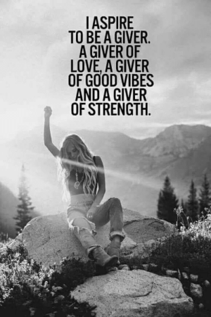 Facebook, Love, and Target: TO BE A GIVER  LOVE, A GIVER  OF GO0D VIBES  AND A GIVER  OF STRENGTH. dirtyhippieproductions: I aspire to be a giver. A giver of love, a giver of good vibes and a giver of strength.  ☮  ❤ ॐ Follow Us On Facebook Follow us on Twitter
