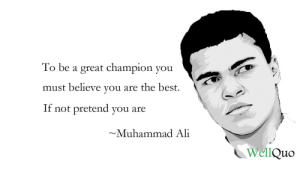 """""""To be a great champion you must believe you are the best. If not pretend you are. """"-Muhammad Ali ( 1200 X 675): """"To be a great champion you must believe you are the best. If not pretend you are. """"-Muhammad Ali ( 1200 X 675)"""