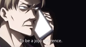 """So Mr. Shirogane, what's your entire purpose?"": To be a jojo reference ""So Mr. Shirogane, what's your entire purpose?"""