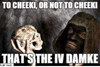 ''Stalker'' fans here?  #CitizenX: TO CHEEKL OR NOT TO CHEEKI  THATS THE IV DAMKE ''Stalker'' fans here?  #CitizenX