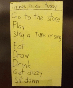 To-Do list of a kid that gave me nostalgic feelings of the near perfect past. Ah, to be a kid again.: To-Do list of a kid that gave me nostalgic feelings of the near perfect past. Ah, to be a kid again.