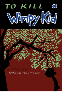 wimpy: TO KILL d  Wimpy Kid  /t