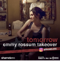 to mdrroWV  emmy rossum takeover  O OSHAMELESS  NEW SEASON  ONLY ON HowmME.  shameless Emmy Rossum is taking over our Instagram TOMORROW to celebrate her directorial debut in Sunday's new ep. Follow the #Shameless fun: instagram.com/shameless