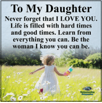 25 Best I Love My Daughter Memes Love My Daughter Memes My