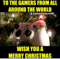 Enjoy your day!: TO THE GAMERS FROMALL  AROUND THE WORLD  f GAMINGDNAZONE  WISH YOU A  MERRY CHRISTMAS Enjoy your day!