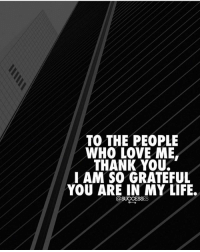 Thank you! successes: TO THE PEOPLE  WHO LOVE ME.  THANK YOU.  IAM SO GRATEFUL  YOU ARE IN MY LIFE. Thank you! successes
