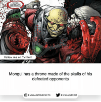 Memes, Twitter, and Green Lantern: TO THE  RESISTANCE!  Follow me on Twitter!  Mongul has a throne made of the skulls of his  defeated opponents  VILLAINTRUEFACTS G VILLAINPEDIA  CO Source: Green Lantern Secret Files and Origins (2005)
