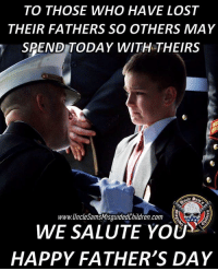 We Salute you!! FathersDay happyfathersday alphadads respect Tag Friends & Join our Brotherhood unclesamsmisguidedchildren MisguidedLife MAGA donaldtrump Republican Conservative USMCNation MisguidedAF Marines MarineCorps Navy CoastGuard Army AirForce USMarines USNavy USCoastGuard USArmy USAirForce USMC OohRah semperfi usmc Usmarines: TO THOSE WHO HAVE LOST  THEIR FATHERS SO OTHERS MAY  SPEND TODAY WITH THEIRS  1773  www.UncleSamsMisguidedChildren.com  WE SALUTE YOU  HAPPY FATHER'S DAY We Salute you!! FathersDay happyfathersday alphadads respect Tag Friends & Join our Brotherhood unclesamsmisguidedchildren MisguidedLife MAGA donaldtrump Republican Conservative USMCNation MisguidedAF Marines MarineCorps Navy CoastGuard Army AirForce USMarines USNavy USCoastGuard USArmy USAirForce USMC OohRah semperfi usmc Usmarines
