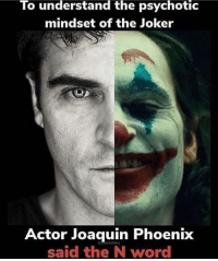 Joker: To understand the psychotic  mindset of the Joker  Actor Joaquin Phoenix  said the N word  Synchables