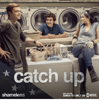 There's no shame in asking for a hand. We're here to help you catch up: s.sho.com/StreamShame: TO3Ox300 Wascomat  13Ox3O  TD3Ox3O  Wascomat  Wasc  catch up  NEW SEASON  SHOWMME.  SUNDAYS ONLY ON  shameless There's no shame in asking for a hand. We're here to help you catch up: s.sho.com/StreamShame
