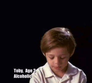 What else would he be? by PadlingtonYT FOLLOW 4 MORE MEMES.: Toby, Age 3  Alcoholic What else would he be? by PadlingtonYT FOLLOW 4 MORE MEMES.