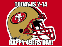 Meme, Memes, and 49er: TODA IS 2-14  HAPPY 49ERS DAY! LIKE Our Page NFL Memes