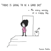 """Memes, Today, and Comics: """"TODAy 1S GOING TO BE A G0OD DAy""""  Me every morning  of a CrapPy day (artist: @messybun_comics) i haven't featured this artist in a while!! be sure to follow @messybun_comics for comics like these to support other artists =)"""