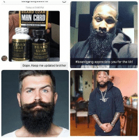 Guys!! Suffer from a patchy thin beard?! @nice_beard_dude Finally there is 1 simple thing that grows thick dark facial hair in just 5 weeks!! Works on every skin type👊🔥They are giving away FREE TRIALS RIGHT NOW 🔥You gotta check them out if you trying to get your beard game up👌 Works on all skin and hair types👉 @nice_beard_dude: Today at 3:48 PM  BEARD CZAR  MAN CARD  Official Certification of Manly Men  BEARD  CZAR  CZAR  #beardgang appreciate you for the kit!  Dope. Keep me updated brother Guys!! Suffer from a patchy thin beard?! @nice_beard_dude Finally there is 1 simple thing that grows thick dark facial hair in just 5 weeks!! Works on every skin type👊🔥They are giving away FREE TRIALS RIGHT NOW 🔥You gotta check them out if you trying to get your beard game up👌 Works on all skin and hair types👉 @nice_beard_dude