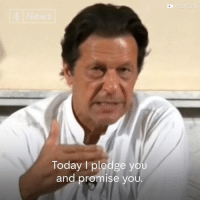 Former cricketer Imran Khan makes his first TV address after claiming victory in Pakistan's election, amid allegations of vote-rigging from his main opponents.: Today I pledge you  and promise you. Former cricketer Imran Khan makes his first TV address after claiming victory in Pakistan's election, amid allegations of vote-rigging from his main opponents.