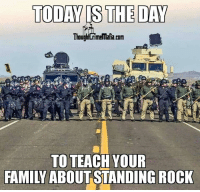 Memes, Grandpa, and 🤖: TODAY IS THE DAY  Tho  rimemafia.com  TO TEACH YOUR  FAMIY ABOUT STANDING ROCK Wake up grandpa!
