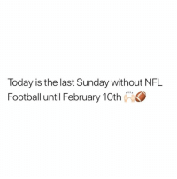 Football, Nfl, and Nfl Football: Today is the last Sunday without NFL  Football until February 10th