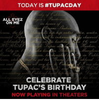 Tupac Amaru Shakur (-ˈtuːpɑːk ʃəˈkʊər- TOO-pahk shə-KOOR;[1] born Lesane Parish Crooks; June 16, 1971 – September 13, 1996), also known by his stage names 2Pac, Makaveli,and Pac, was an American rapper and actor.[2]As of 2007, Shakur has sold over 75 million records worldwide.[3] His double disc albumsAll Eyez on Me and his Greatest Hits are among the best-selling albums in the United States.[4]: TODAY IS TUPAC DAY  ALL EYEZ  ON ME  and  and  a lama  ah land.  sna clan  ce said.  CELEBRATE  TUPAC'S BIRTHDAY  NOW PLAYING IN THEATERS Tupac Amaru Shakur (-ˈtuːpɑːk ʃəˈkʊər- TOO-pahk shə-KOOR;[1] born Lesane Parish Crooks; June 16, 1971 – September 13, 1996), also known by his stage names 2Pac, Makaveli,and Pac, was an American rapper and actor.[2]As of 2007, Shakur has sold over 75 million records worldwide.[3] His double disc albumsAll Eyez on Me and his Greatest Hits are among the best-selling albums in the United States.[4]