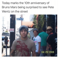 This is all I'll be thinking about today: Today marks the 10th anniversary of  Bruno Mars being surprised to see Pete  Wentz on the street  Flores a St  FOR RENT  04/29/2008 This is all I'll be thinking about today