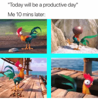 "Today, Day, and Will: ""Today will be a productive day""  Me 10 mins later: Accurate 😭"
