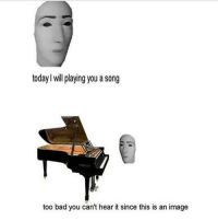 Memes, April, and A Song: today will playing you a song  too bad you can't hear it since this is an image why did this remind me of your lie in april wtfrickfrack - Max textpost textposts