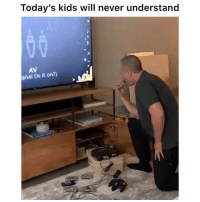 Facts, Funny, and Kids: Today's kids will never understand  AV  gnal (is it on?) Facts 👉🏽(via: @apiecebyguy)