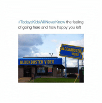 Blockbuster, Click, and Videos: Todays KidsWillNeverknow the feeling  of going here and how happy you left  BLOCKBUSTER  BLOCKBUSTER VIDEO click the link in my bio for a free $25 iTunes gift card! It's 100% legit and it will work!!! I got 2 today!! It works every 12 hours!!