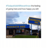 America, Blockbuster, and Facebook:  #Todays KidsWillNeverKnow the feeling  of going here and how happy you left  BLOCKBUSTER  BLOCKBUSTER VIDEO  @comedy Renting PS1-PS2 games from Blockbuster and Movie Gallery 🙌🏻🙌🏻 LIKE & TAG YOUR FRIENDS ------------------------- 🚨Partners🚨 😂@the_typical_liberal 🎙@too_savage_for_democrats 📣@the.conservative.patriot Follow: @rightwingsavages & @allamericansmokeshows Like us on Facebook: The Right-Wing Savages Follow my backup page @tomorrowsconservatives -------------------- conservative libertarian republican democrat gop liberals maga makeamericagreatagain trump liberal american donaldtrump presidenttrump american 3percent maga usa america draintheswamp patriots nationalism sorrynotsorry politics patriot patriotic ccw247 2a 2ndamendment