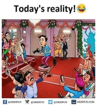 Be Like, Meme, and Memes: Today's reality!  @DESIFUN @DESIFUN  @DESIFUN DESIFUN.COM Twitter: BLB247 Snapchat : BELIKEBRO.COM belikebro sarcasm meme Follow @be.like.bro
