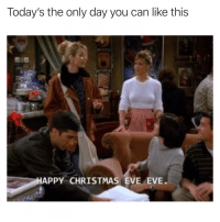 Tbh my favorite day of the year😂 merrychristmas happychristmaseveeve sundayfunday: Today's the only day you can like this  HAPPY CHRISTMAS EVE EVE Tbh my favorite day of the year😂 merrychristmas happychristmaseveeve sundayfunday