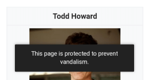 Tumblr, Blog, and Vandalism: Todd Howard  This page is protected to prevent  vandalism adrianianam: