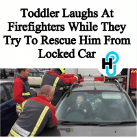 England, Memes, and Shopping: Toddler Laughs At  Firefighters While They  Try To Rescue Him From  Locked Car HU Staff: Deja Monet @dejvmonet A toddler from England was locked in his mother's car while firefighters tried to rescuer him. The boy thought it was humorous instead of frightening. ____________________________________________________ According to KHOU, Kristy Green went shopping with her 14-month-old son, Brandon Emery. She placed her son in the backseat while trying to load up groceries in the car. He was placed in the car because he kept standing up on the shopping cart. ____________________________________________________ When Green turned her back, Brandon moved to the front seat and played with the steering wheel. He then pressed the all lock button in the car. ____________________________________________________ Read more at thehollywoodunlocked.com, link in bio.