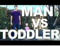 <p>Man vs. Toddler. Who is going to win?</p>: TODDLER  mi <p>Man vs. Toddler. Who is going to win?</p>