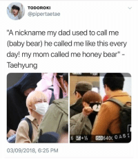 "Dad, Bear, and Mom: TODOROKI  @pipertaetae  ""A nickname my dad used to call me  (baby bear) he called me like this every  day! my mom called me honey bear""  Taehyung  6  1%  四64010 ASI  ISO  03/09/2018, 6:25 PM #V 🐾 the names fit him so well"