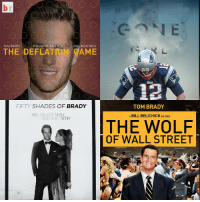 Bill Belichick, Movies, and Shade: TOM BRADY  DE BALL BOY  BILL BELIC  AME  ENIGMATIC TOM BRADY  FIFTY SHADES OF BRADY  MR, BRADY WILL  A BILL BELICHICK PICTURE  SEE YOU NOW  THE WOLF  OF WALL STREET Imagining Tom Brady as the movie star he hopes to be 🎥🏈😭