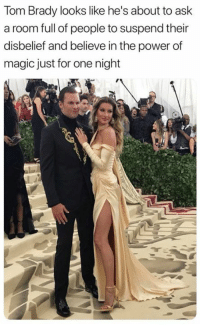 Nfl, Tom Brady, and Magic: Tom Brady looks like he's about to ask  a room full of people to suspend their  disbelief and believe in the power of  magic just for one night 😂 #MetGala