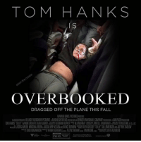 Fall, Memes, and Tom Hanks: TOM HANKS  OVERBOOKED  DRAGGED OFF THE PLANE THIS FALL  WARNER BROS. PICTURES PRESENTS  NASDOA ON HVILLAGE ROADSHOWPICTURES A FLASHLIGHTRIMS PRODU ON/AKENNEDY MARSHALL COMPANY PRODUCH N A MAP SO POO ION  ION HANKS SULLY AARON ED ART LAURA LINNEY EBORAH HOPPER BLU MURRAY JAMES J MURAKAMI 1011 STERN A AS  JESS CAMEIER KRISTINA A VERA𦌵 IPP NELSON BRUCE BERMAN CHESLEY SULLY SULLE BERGER JEFFREY ZASLOW  we 豐1000 KOMARNICKl FRANKMARSHALLasa ALLYN STEWARTgga TIM MOORE pga. CLINT EAST 00D  PG-13  S I can't believe they are already promoting this movie! Great casting 👌🔥🎞📽