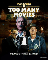 Never too many Tom Hanks movies Like The Content Dump: TOM HANKS  TOO MANY  MOVIES  FIVE MOVIES IN 12MONTHS IS A BIT MUCH  FUNNY DIE Never too many Tom Hanks movies Like The Content Dump