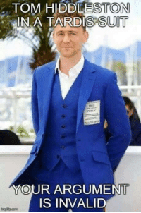 Memes, Argument Is Invalid, and 🤖: TOM HIDDLES TON  DISSUIT  IN A YOUR ARGUMENT  IS INVALID