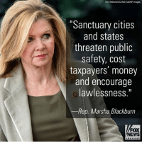 "Rep. Marsha Blackburn wrote a new op-ed for FoxNews.com in which she talks about the need for her proposed Clear Law Enforcement for Criminal Alien Removal (CLEAR) Act, which cuts off federal funding for sanctuary cities and states that provide amnesty for criminal illegal aliens.: Tom Williams/CQ Roll Cal/AP Images  ""Sanctuary cities  and states  threaten public  safety, cost  taxpayers money  and encourage  lawlessness.""  Rep. Marsha Blackburn  FOX  NEWS  channe I Rep. Marsha Blackburn wrote a new op-ed for FoxNews.com in which she talks about the need for her proposed Clear Law Enforcement for Criminal Alien Removal (CLEAR) Act, which cuts off federal funding for sanctuary cities and states that provide amnesty for criminal illegal aliens."