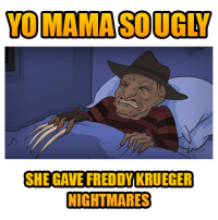 yo mama so ugly