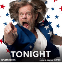 All's fair in love and war and Gallagher...right Frank? Shameless is all-new tonight at 9/8c!: TONIGHT  NEW SEASON  SHOWTIME  SUNDAYS ONLY ON  shameless All's fair in love and war and Gallagher...right Frank? Shameless is all-new tonight at 9/8c!