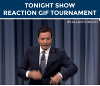 """Dancing, Gif, and Head: TONIGHT SHOW  REACTION GIF TOURNAMENT   <p>This week, 8 reaction GIFs are going head-to-head and we need your help deciding who will be crowned&hellip;</p><h2><b>🏆FalPal Favorite FallonTonight Reaction GIF🏆</b></h2><p>WTF GIF vs. WTF GIF. Dancing GIF vs. Dancing GIF. High Five vs. High Five.</p><h2><b>ROUND2!!!</b></h2><h2><b><a href=""""http://fallontonightgifs.tumblr.com/post/127566667782/round-2-these-two-gifs-are-next-duke-it-out-in"""" target=""""_blank"""">Head over here</a></b> to cast your vote on which gif you want to advance to the next round!</h2>"""