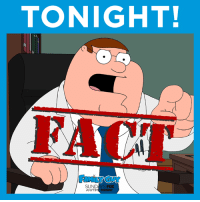 FACT. Peter Griffin will see you tonight at 9/8c.: TONIGHT!  SUND  FOX  ANYTIM FACT. Peter Griffin will see you tonight at 9/8c.