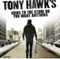 "Dank, Meme, and Game: TONY HAWK'S  GOING TO THE STORE DO  YOU WANT ANYTHING  TEEN <p>Get some milk and another pro skater game via /r/dank_meme <a href=""http://ift.tt/2EeiuWB"">http://ift.tt/2EeiuWB</a></p>"